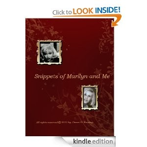 Kindle of Snippents Of Marilyn & Me
